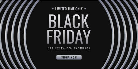 Limited time only Black friday sale background banner with 5 percent extra cash back letter and round geometric shape isolated on black background.