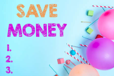 Inspiration showing sign Save Money. Conceptual photo to budget or put money aside for the future or emergency Colorful Birthday Party Designs Bright Celebration Planning Ideas Standard-Bild