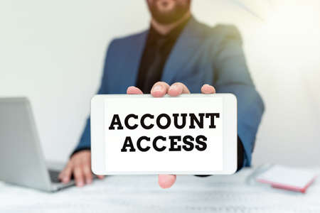 Inspiration showing sign Account Access. Word for full privilege for the owners to manage their an individualal data Tech Guru Selling Newly Developed Device, Teacher Confiscating The Phone