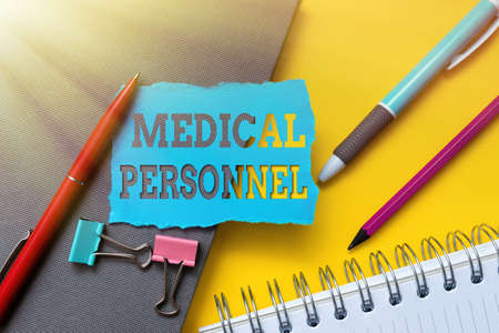 Handwriting text Medical Personnel. Word for trusted healthcare service provider allowed to treat illness Flashy School And Office Supplies Bright Teaching And Learning Collections