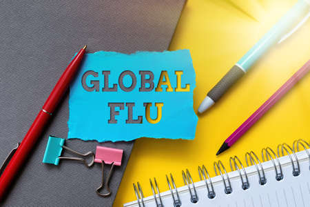 Inspiration showing sign Global Flu. Internet Concept Common communicable illness spreading over the worldwide fast Flashy School And Office Supplies Bright Teaching And Learning Collections