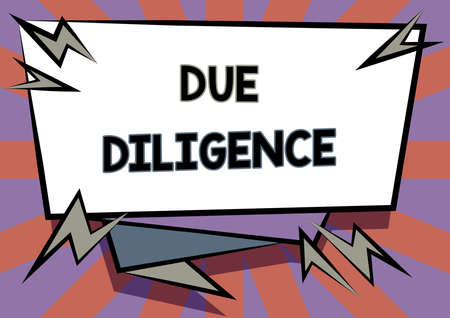 Writing displaying text Due Diligence. Internet Concept avoid harming other business property for an agreement Abstract Displaying Urgent Message, New Announcement Information
