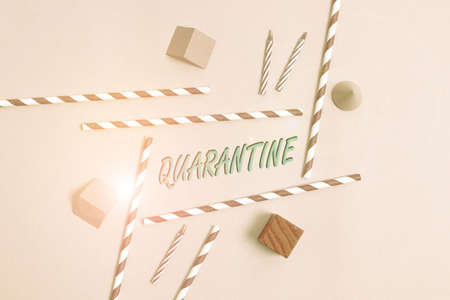 Text sign showing Quarantine. Business concept restraint upon the activities of an individual or the transport of goods Colorful Birthday Party Designs Bright Celebration Planning Ideas