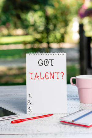 Inspiration showing sign Got Talent question. Conceptual photo asking if got natural ability to be good at something Outdoor Coffee And Refreshment Shop Ideas, Cafe Working Experience Banque d'images