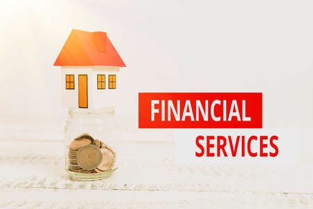 Text showing inspiration Financial Services. Internet Concept economic services provided by the finance industry Creating Property Contract To Sell, Presenting House Sale Deal