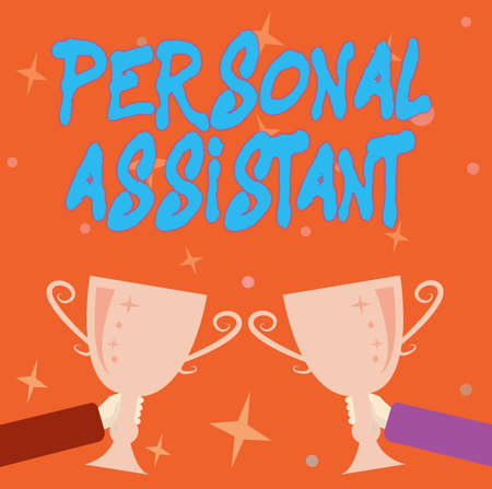 Text showing inspiration Personal Assistant. Business idea administrative assistant working exclusively for a person Abstract Victory Reward Ceremony, Celebrating New Winner Concept