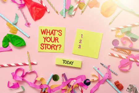 Conceptual caption What S Your Story Question. Business showcase Share or tell us your life experiences and success Colorful Party Collections Flashy Celebration Stuff Birthday Festival Kit