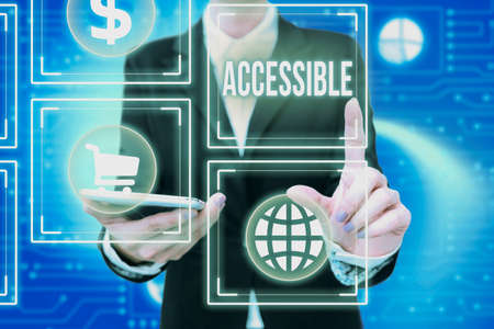 Inspiration showing sign Accessible. Word Written on defined as something you can get to use or obtain or reach Lady In Uniform Holding Phone Pressing Virtual Button Futuristic Technology.