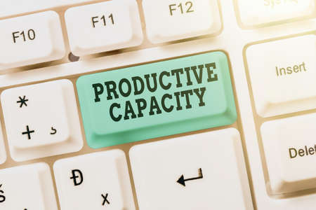 Text caption presenting Productive Capacity. Business concept the maximum possible output of a production plant Typing Engineering Lessons And Lectures, Fixing Broken Technology Concept