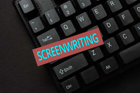Text sign showing Screenwriting. Business approach the art and craft of writing scripts for media communication Inputting Important Informations Online, Typing Funny Internet Blog