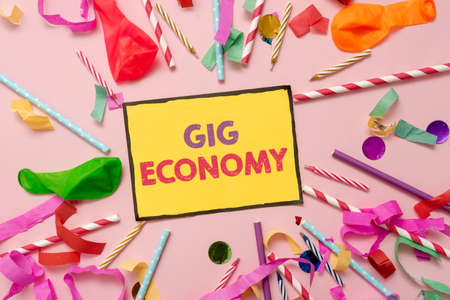 Sign displaying Gig Economy. Business overview a market system distinguished by shortterm jobs and contracts Colorful Party Collections Flashy Celebration Stuff Birthday Festival Kit