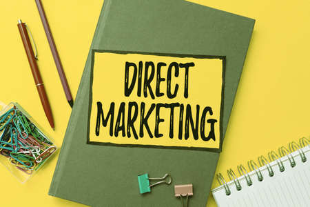 Inspiration showing sign Direct Marketing. Conceptual photo business of selling products directly to the public Flashy School And Office Supplies Bright Teaching And Learning Collections