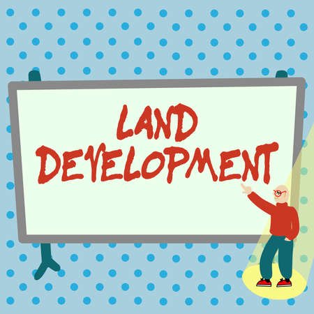 Writing displaying text Land Development. Word for process of acquiring land for constructing infrastructures Colorful Design Displaying Message, Abstract Discussing Important News