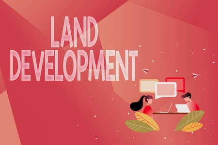 Inspiration showing sign Land Development. Concept meaning process of acquiring land for constructing infrastructures Abstract Conversation And Interview, Global Connectivity Concept Banque d'images