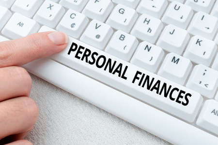 Conceptual display Personal Finances. Internet Concept the activity of managing own money and financial decisions Lady finger showing-pressing keyboard keys-buttons for update