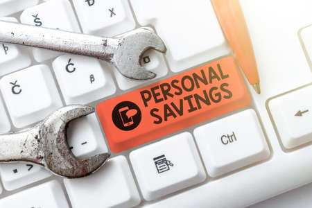 Sign displaying Personal Savings. Internet Concept money that a person keeps in an account in a bank or like Connecting With Online Friends, Making Acquaintances On The Internet