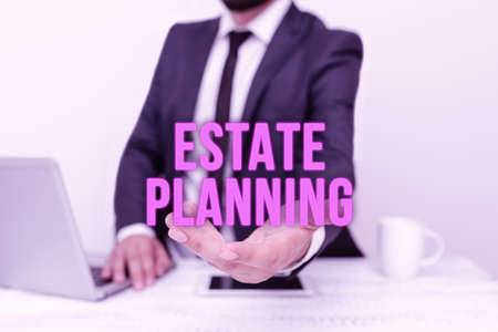 Sign displaying Estate Planning. Business showcase The management and disposal of that person s is estate Remote Office Work Online Smartphone Voice And Video Calling