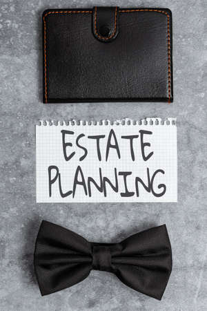 Conceptual caption Estate Planning. Business idea The management and disposal of that person s is estate Presenting Everyday Carry Essentials, Displaying Pocket Contents