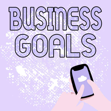 Conceptual caption Business Goals. Concept meaning company expects to accomplish over a specific period of time Abstract Spreading Message Online, Global Connectivity Concepts