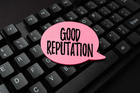 Inspiration showing sign Good Reputation. Business idea customer lays his or her trust and loyalty in the brand Paper note on keyboard for notes on notebook in office work