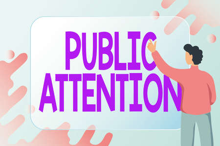 Text caption presenting Public Attention. Concept meaning the attention or focus of the general public to a person Abstract Composing New Email, Creating Online Invitation Lists Stock Photo
