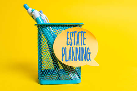 Text showing inspiration Estate Planning. Conceptual photo The management and disposal of that person s is estate Colorful Idea Presentation Displaying Fresh Thoughts Sending Message