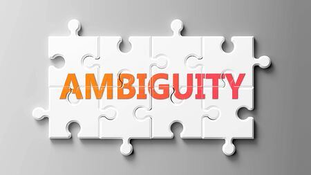 Ambiguity complex like a puzzle - pictured as word Ambiguity on a puzzle pieces to show that Ambiguity can be difficult and needs cooperating pieces that fit together, 3d illustration Stock Photo
