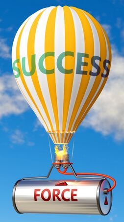 Force and success - shown as word Force on a fuel tank and a balloon, to symbolize that Force contribute to success in business and life, 3d illustration