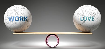 Work and love in balance - pictured as balanced balls on scale that symbolize harmony and equity between Work and love that is good and beneficial., 3d illustration