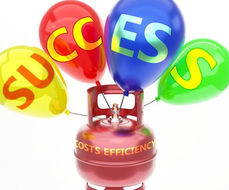 Costs efficiency and success - pictured as word Costs efficiency on a fuel tank and balloons, to symbolize that Costs efficiency achieve success and happiness, 3d illustration