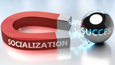 Socialization helps achieving success - pictured as word Socialization and a magnet, to symbolize that Socialization attracts success in life and business, 3d illustration Stock Photo