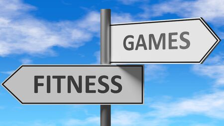 Fitness and games as a choice - pictured as words Fitness, games on road signs to show that when a person makes decision he can choose either Fitness or games as an option, 3d illustration