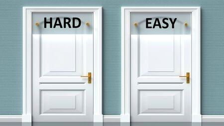 Hard and easy as a choice - pictured as words Hard, easy on doors to show that Hard and easy are opposite options while making decision, 3d illustration 写真素材