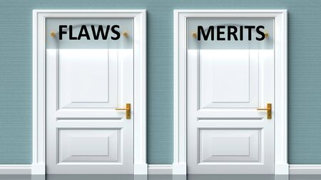 Flaws and merits as a choice - pictured as words Flaws, merits on doors to show that Flaws and merits are opposite options while making decision, 3d illustration