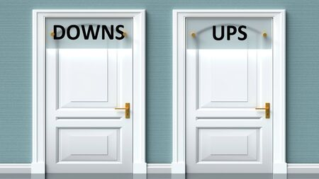 Downs and ups as a choice - pictured as words Downs, ups on doors to show that Downs and ups are opposite options while making decision, 3d illustration 写真素材