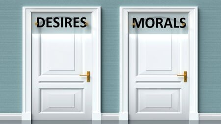 Desires and morals as a choice - pictured as words Desires, morals on doors to show that Desires and morals are opposite options while making decision, 3d illustration 写真素材