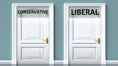 Conservative and liberal as a choice - pictured as words Conservative, liberal on doors to show that Conservative and liberal are opposite options while making decision, 3d illustration 写真素材