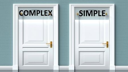 Complex and simple as a choice - pictured as words Complex, simple on doors to show that Complex and simple are opposite options while making decision, 3d illustration