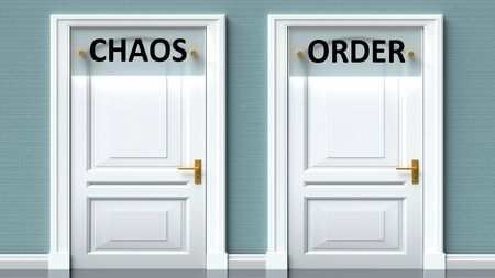 Chaos and order as a choice - pictured as words Chaos, order on doors to show that Chaos and order are opposite options while making decision, 3d illustration 写真素材