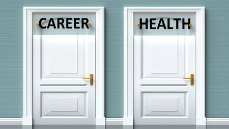 Career and health as a choice - pictured as words Career, health on doors to show that Career and health are opposite options while making decision, 3d illustration 写真素材