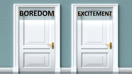Boredom and excitement as a choice - pictured as words Boredom, excitement on doors to show that Boredom and excitement are opposite options while making decision, 3d illustration
