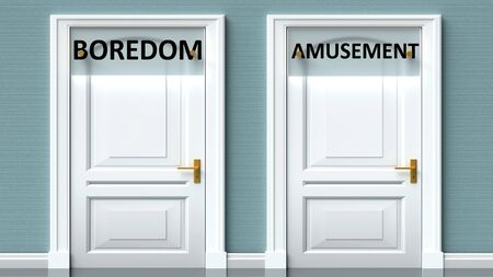 Boredom and amusement as a choice - pictured as words Boredom, amusement on doors to show that Boredom and amusement are opposite options while making decision, 3d illustration
