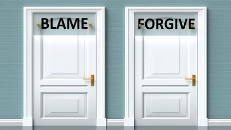 Blame and forgive as a choice - pictured as words Blame, forgive on doors to show that Blame and forgive are opposite options while making decision, 3d illustration 写真素材