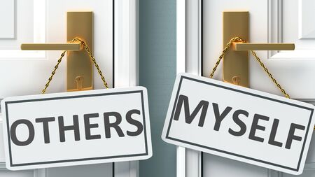Others or myself as a choice in life - pictured as words Others, myself on doors to show that Others and myself are different options to choose from, 3d illustration