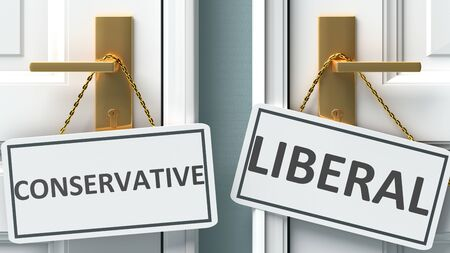 Conservative or liberal as a choice in life - pictured as words Conservative, liberal on doors to show that Conservative and liberal are different options to choose from, 3d illustration