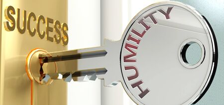 Humility and success - pictured as word Humility on a key, to symbolize that Humility helps achieving success and prosperity in life and business, 3d illustration