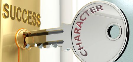 Character and success - pictured as word Character on a key, to symbolize that Character helps achieving success and prosperity in life and business, 3d illustration