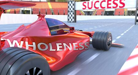 Wholeness and success - pictured as word Wholeness and  car, to symbolize that Wholeness can help achieving success and prosperity in life and business, 3d illustration