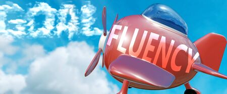 Fluency helps achieve a goal - pictured as word Fluency in clouds, to symbolize that Fluency can help achieving goal in life and business, 3d illustration