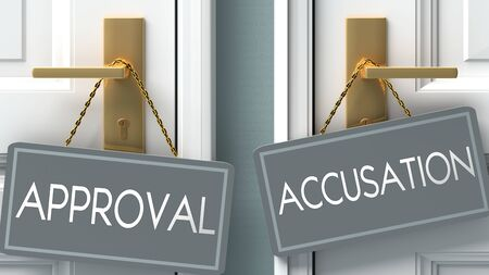 accusation or approval as a choice in life - pictured as words approval, accusation on doors to show that approval and accusation are different options to choose from, 3d illustration